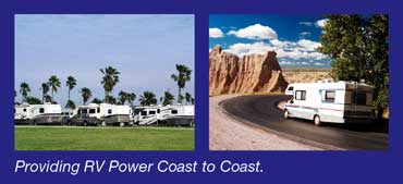 Providing RV Power Coast-to-Coast.